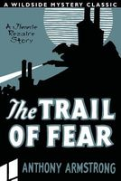 The Trail of Fear