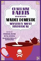 Malice Domestic 12: Murder Most Historical