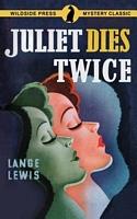 Juliet Dies Twice
