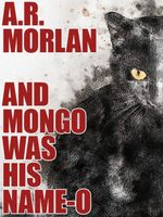 And Mongo Was His Name-O