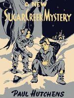 A New Sugar Creek Mystery