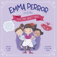 Emma Peror and the Tutu That Wasn't There