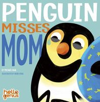 Penguin Misses Mom