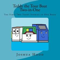 Teddy the Tour Boat Two-In-One