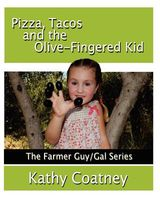 Pizza, Tacos and the Olive-Fingered Kid