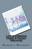 Life's Lessons From A Candy Machine