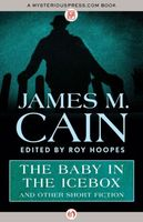 The Baby in the Icebox: And Other Short Fiction