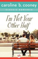 I'm Not Your Other Half
