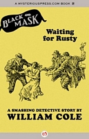 Waiting for Rusty