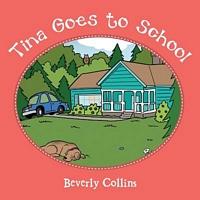 Tina Goes to School