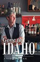 Gone to Idaho