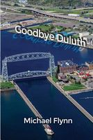 Goodbye Duluth