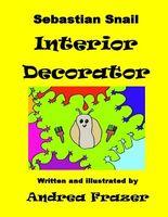 Sebastian Snail: Interior Decorator
