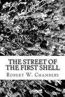 The Street of the First Shell