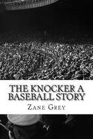 The Knocker: a Baseball Story