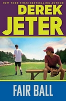 Fair Ball by Paul Mantell; Derek Jeter