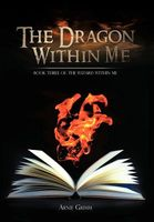 The Dragon Within Me