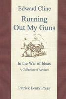 Running Out My Guns