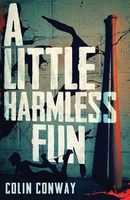 A Little Harmless Fun