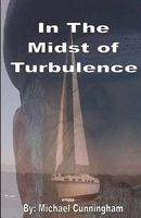 In the Midst of Turbulence