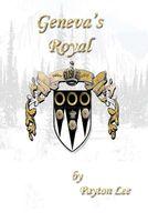 Geneva's Royal