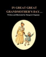 In Great Great Grandmother's Day...