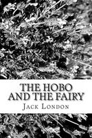 The Hobo and the Fairy