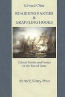 Boarding Parties & Grappling Hooks