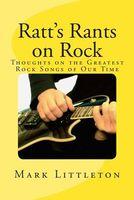 Ratt's Rants on Rock