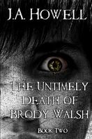 The Untimely Death of Brody Walsh