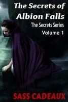 The Secrets of Albion Falls