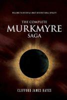 The Complete Murkmyre Saga