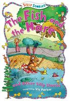 The Fish and the Hare and Other Silly Stories by Victoria Parker