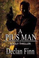 A Pius Man