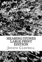 Mearing Stones Large Print Edition