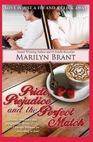 Pride, Prejudice and the Perfect Match