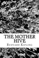 The Mother Hive