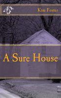 A Sure House