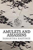 Amulets and Assassins