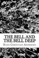 The Bell and the Bell Deep