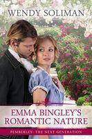 Emma Bingley's Romantic Nature