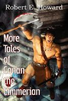 More Tales of Conan the Cimmerian