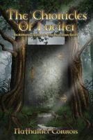 The Chronicles of Lucifer: An Anthology Based on the Revelation Series