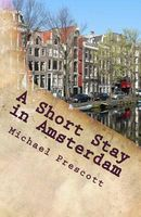 A Short Stay in Amsterdam