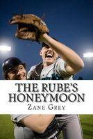 The Rube's Honeymoon