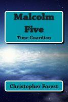 Malcolm Five