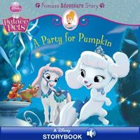 A Party for Pumpkin by Disney Book Group