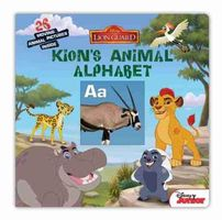 Lion Guard Kion's Animal Alphabet by Disney Book Group