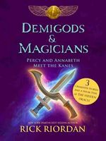 Demigods & Magicians: Percy and Annabeth Meet the Kanes