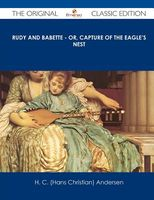 Rudy and Babette - Or, Capture of the Eagle's Nest